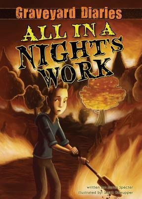 All in a Nights Work (Graveyard Diaries, #6)  by  Baron Specter