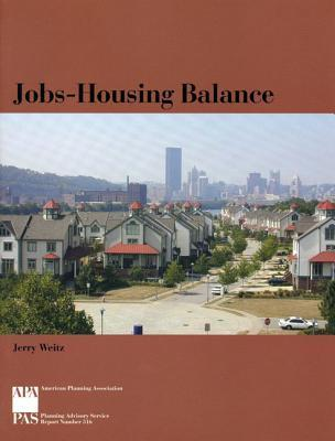 Jobs-Housing Balance  by  Jerry Weitz