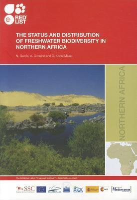 The Status and Distribution of Freshwater Biodiversity in Northern Africa Nieves Garcia