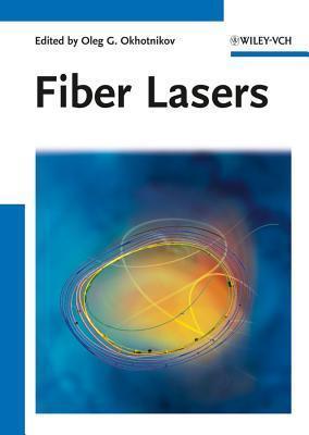 Fiber Lasers Oleg G. Okhotnikov