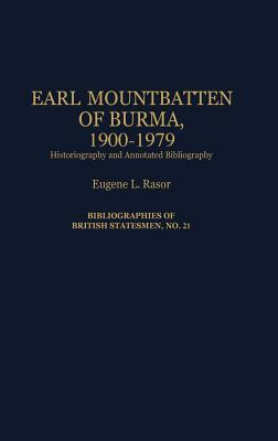 Earl Mountbatten of Burma, 1900-1979: Historiography and Annotated Bibliography Eugene L. Rasor