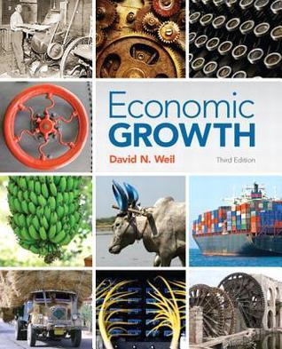 Economic Growth  by  David N. Weil