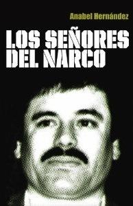 Los Señores del Narco  by  Anabel Hernández