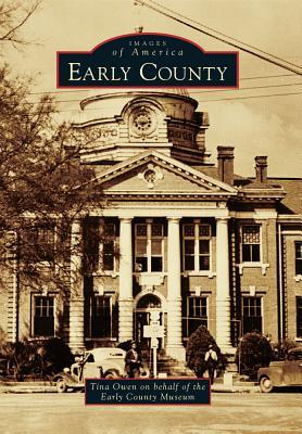 Early County  by  Tina Owen
