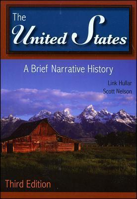 The United States: A Brief Narrative History Link Hullar