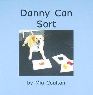 Danny Can Sort  by  Mia Coulton