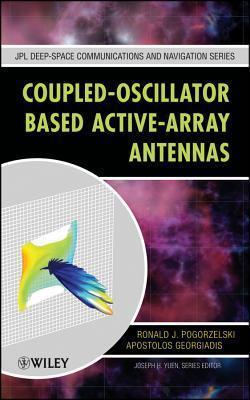 Coupled-Oscillator Based Active-Array Antennas Ronald J. Pogorzelski