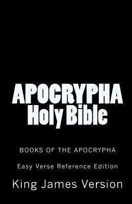 Apocrypha Holy Bible King James Version: Books Of The Apocrypha  by  Anonymous