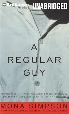Regular Guy, A  by  Mona Simpson