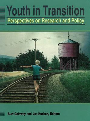 Youth In Transition: Perspectives On Research And Policy  by  Burt Galaway