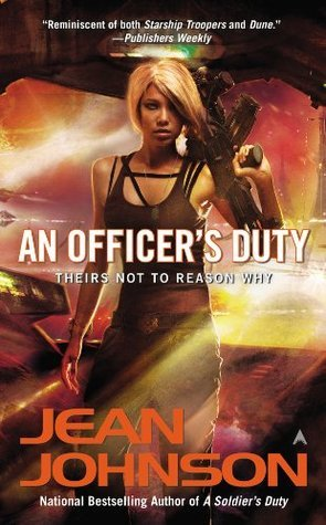 An Officers Duty (Theirs Not to Reason Why, #2) Jean Johnson