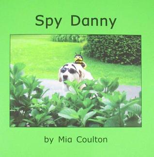 Spy Danny  by  Mia Coulton