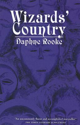 Wizards Country Daphne Rooke