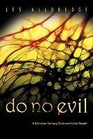 Do No Evil Les Alldredge