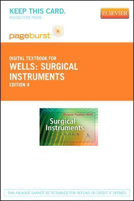 Surgical Instruments - Pageburst E-Book on Vitalsource (Retail Access Card): A Pocket Guide  by  Maryann Papanier Wells