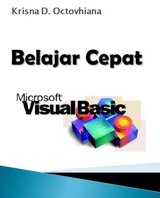 Belajar Cepat Visual Basic 6.0  by  Krisna D. Octovhiana