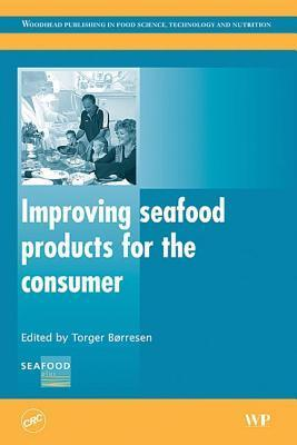 Improving Seafood Products for the Consumer Torger Borresen