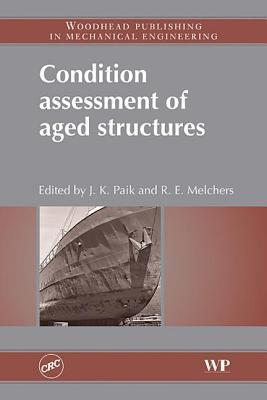 Condition Assessment of Aged Structures J.K. Paik