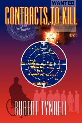 Contracts to Kill  by  Robert Tyndell