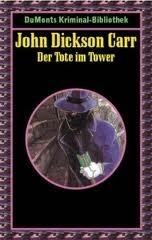 Der Tote im Tower John Dickson Carr