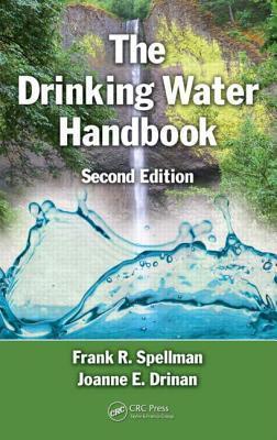 The Drinking Water Handbook, Second Edition Frank R. Spellman