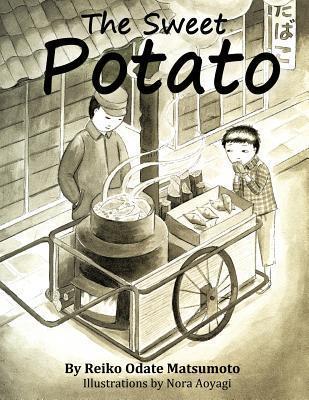 The Sweet Potato Reiko Odate Matsumoto