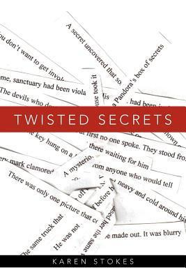 Twisted Secrets  by  Karen Stokes