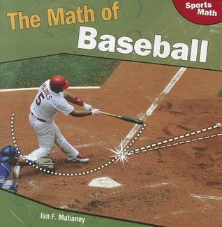 Sports Math: The Math of Baseball Ian F. Mahaney
