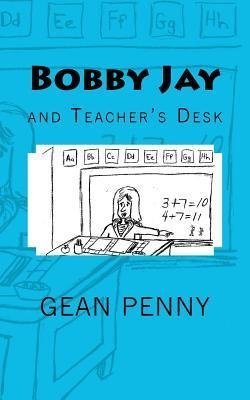 Bobby Jay and Teachers Desk  by  Gean Penny