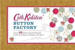 Cath Kidston Button Factory  by  Cath Kidston