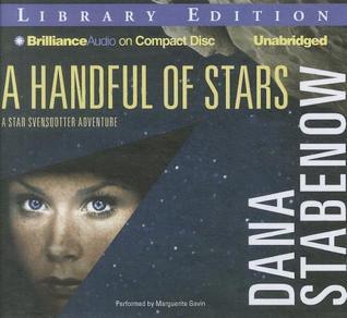 Handful of Stars, A Dana Stabenow