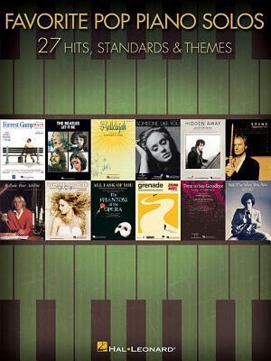 Favorite Pop Piano Solos: 27 Hits, Standards & Themes Hal Leonard Publishing Company