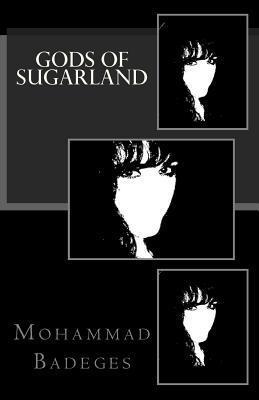 Gods of Sugarland Mohammad Badeges