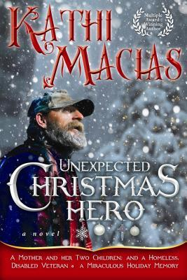 Unexpected Christmas Hero  by  Kathi Macias
