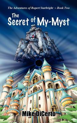 The Secret of My-Myst  by  Michael Dicerto