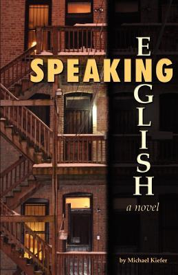 Speaking English  by  Michael Kiefer