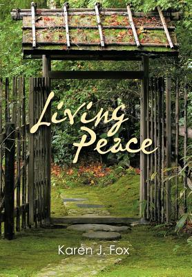 Living Peace Karen J. Fox