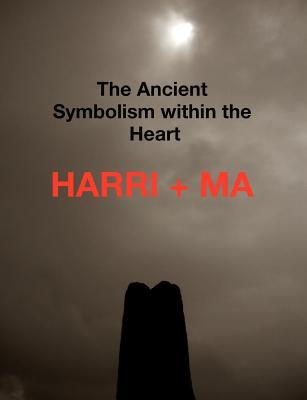 The Ancient Symbolism Within the Heart Robin Pavitt