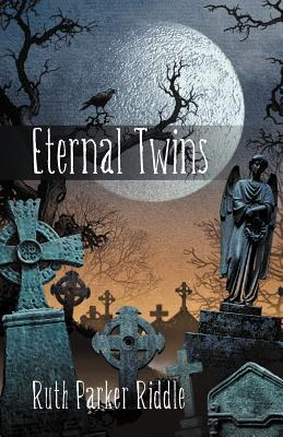 Eternal Twins  by  Ruth Parker Riddle