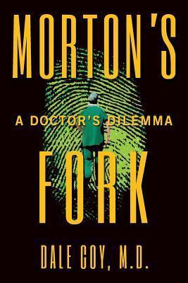 Mortons Fork  by  Dale Coy