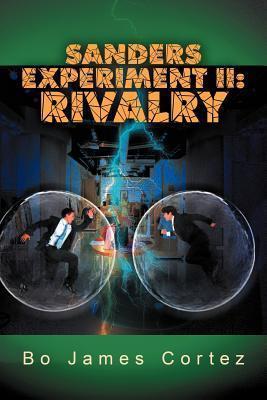 Sanders Experiment II: Rivalry  by  Bo James Cortez