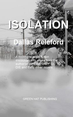 Isolation  by  Dallas Releford