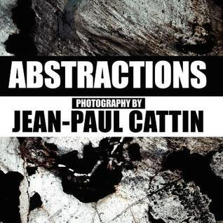 Abstractions  by  Jean-Paul Cattin