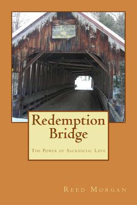 Redemption Bridge Reed Morgan