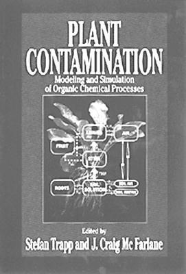 Plant Contamination: Modeling and Simulation of Organic Chemical Processes Stefan Trapp
