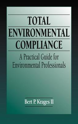 Total Environmental Compliance  by  Bert P. Krages II