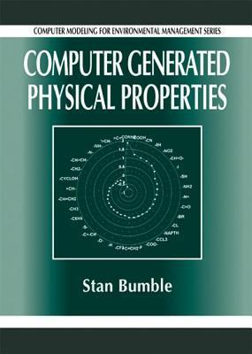 Computer Generated Physical Properties  by  Stan Bumble