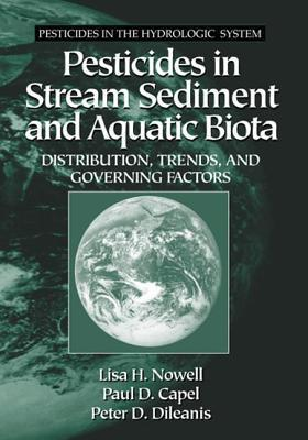 Pesticides in Stream Sediment and Aquatic Biota  by  U S Geological