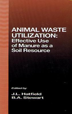 Animal Waste Utilization  by  Jerry L. Hatfield