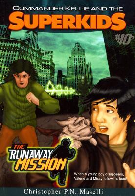 The Runaway Mission  by  Christopher P.N. Maselli
